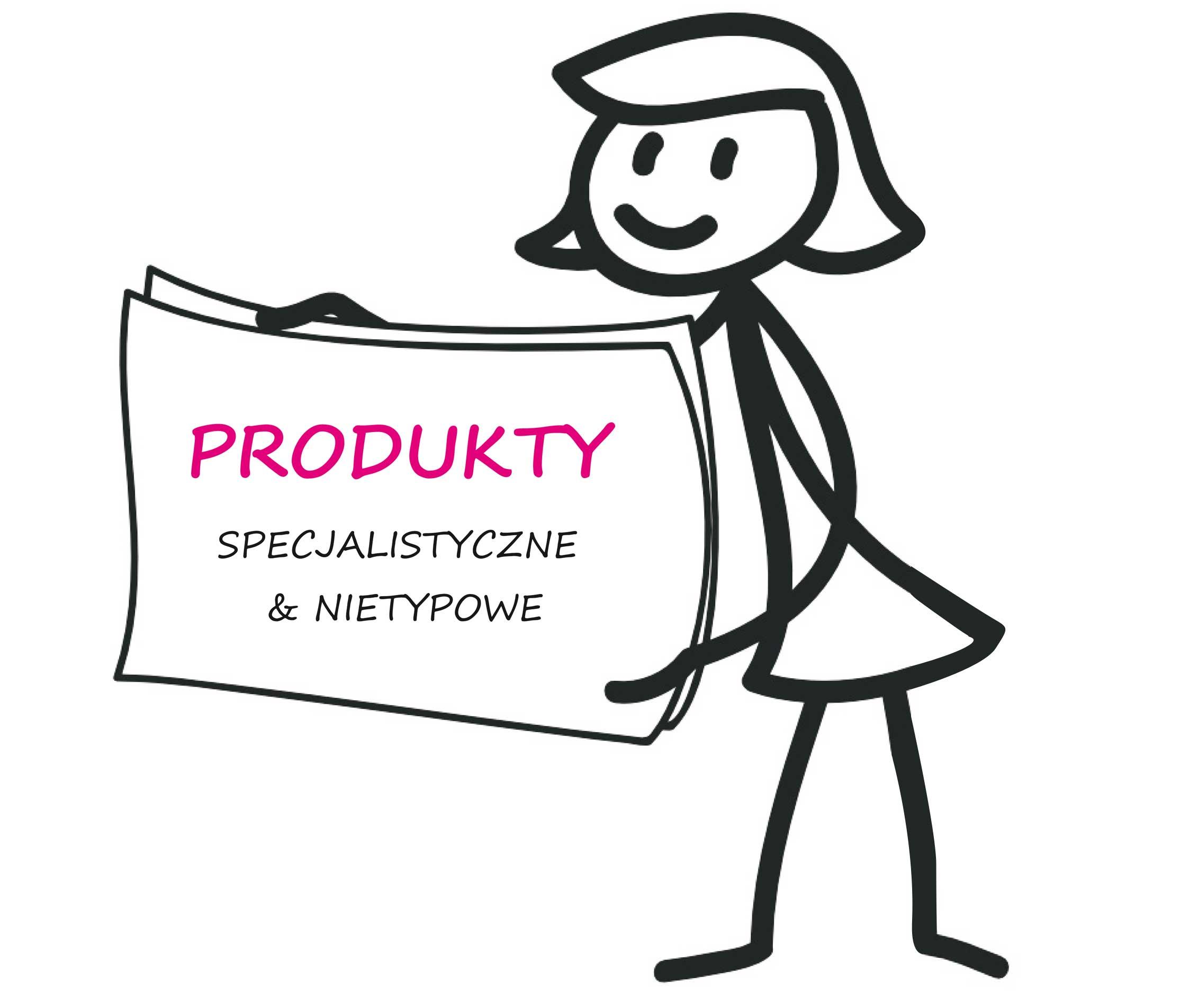 Produkty specjalistyczne i nietypowe